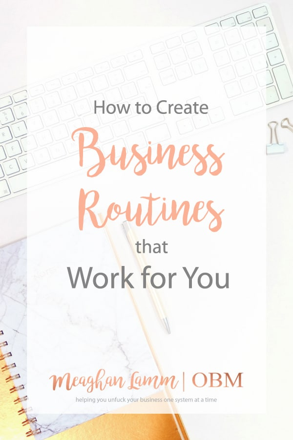How to Create Business Routines the Work for You