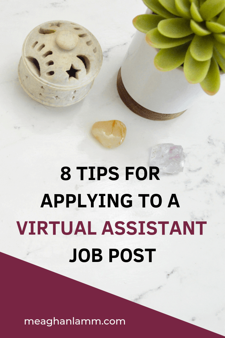 8 Tips For Applying To A Virtual Assistant Job Post Https://www.inspiredsolutionsco.com/applying-virtual-assistant-jobs/