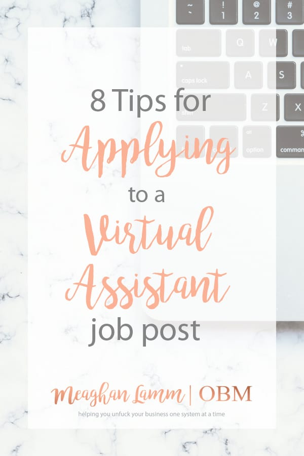 8 Tips for Applying to a Virtual Assistant Job Post Meaghan Lamm OBM
