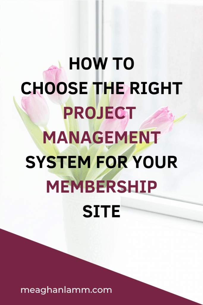 How to Choose the Right Project Management System for Your Membership Site https://www.inspiredsolutionsco.com/choose-right-project-management-system/
