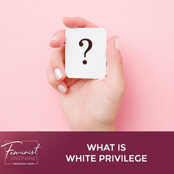 FV 9   White Privilege