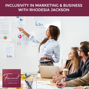 FV 9 | Inclusivity In Marketing