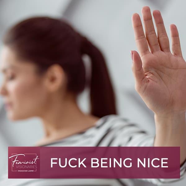 FV 16 | Being Nice