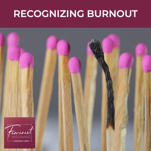 FV 18 | Recognizing Burnout