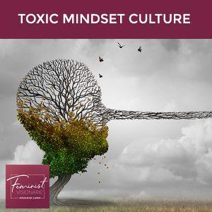 FV 27 | Toxic Mindset Culture