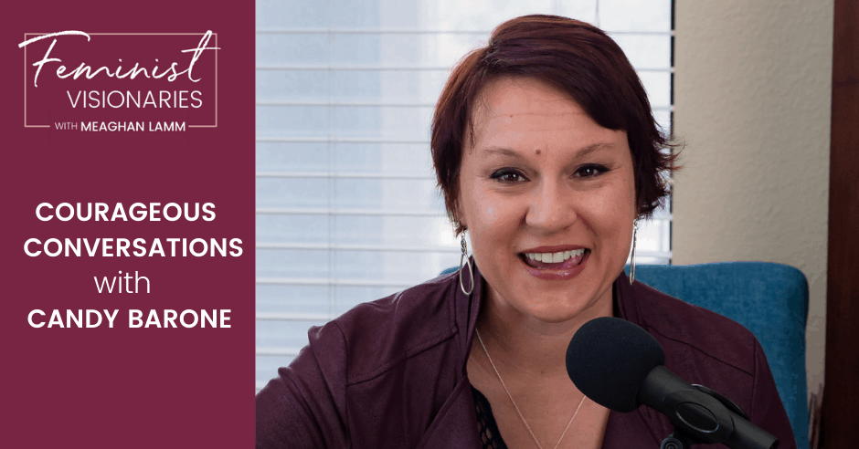 Courageous Conversations with Candy Barone