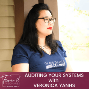 Auditing Your Systems With Veronica Yanhs
