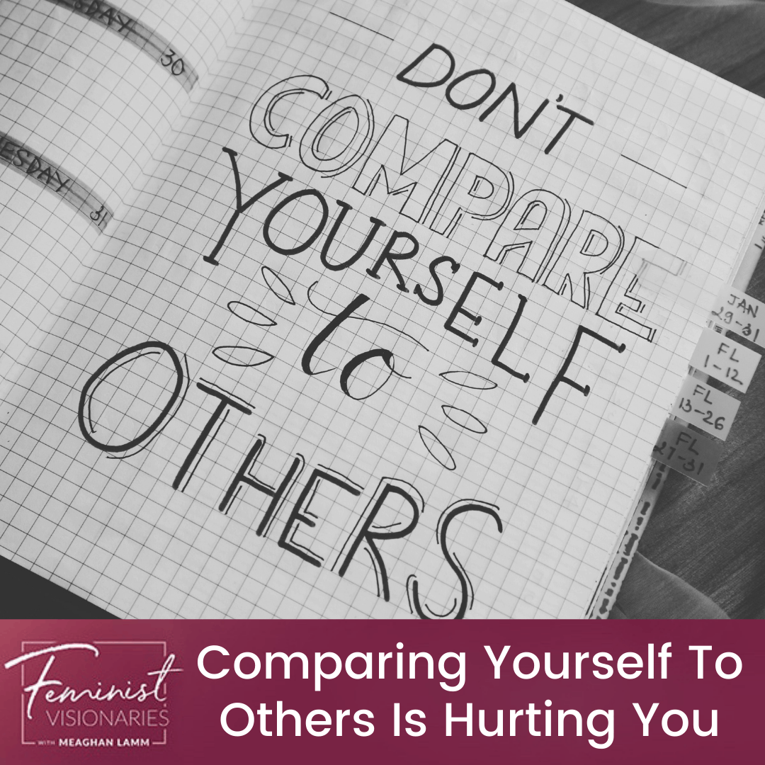 Comparing Yourself To Others Is Hurting You
